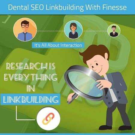 Dental SEO Linkbuilding With Finesse