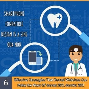 6 Effective Strategies That Dental Websites Can Make the Most Of dental SEO, dentist SEO