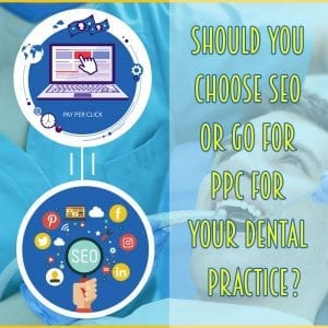 PPC for Dentists: Reasons Why Dentists Should Use PPC