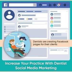 Increase Your Practice With Dentist Social Media Marketing